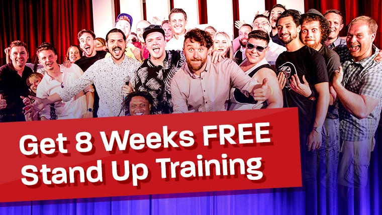 8 weeks free stan up comedy training